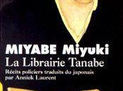 Librairie Tanabe Miyuki Miyabe