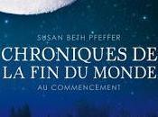 [Chronique] Chroniques monde, tome Commencement Susan Beth Pfeffer