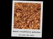 Muesli croustillant, pistaches noix coco