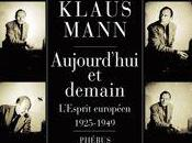 livre jour Aujourd'hui demain, l'esprit européen 1925-1949, Klaus Mann