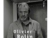 Olivier Rolin chronique d'une mort postposée
