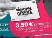 Printemps Cinéma 2011 C'est parti jusqu'à mardi