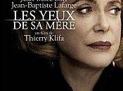 """Deneuve, Pailhas, Duvauchelle dans """"Les Yeux mère"""""""