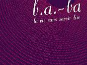 B.a-ba, sans savoir lire, Bertrand Guillot