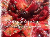 carpaccio fraises vinaigre balsamique basilic