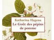 goût pépins pommes, Katharina Hagena
