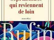 Sept histoires reviennent loin Jean-Christophe Rufin