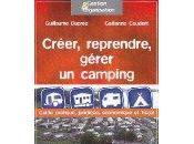 guide pratique pour créer, reprendre, gérer camping