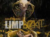 [Chronique] Limp Bizkit Gold Cobra