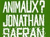 Critique Faut-il manger animaux (Jonathan Safran Foer)