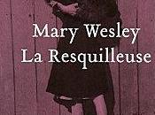 resquilleuse Mary Wesley