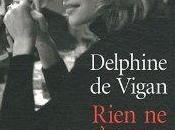 Rien s'oppose nuit Delphine Vigan, Lattès