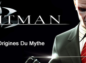 [Dossier] Hitman origines mythe