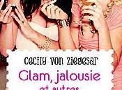 Glam Jalousie Autres Cachotteries Cecily Ziegesar