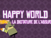 Happy World Birmanie, dictature l'absurde