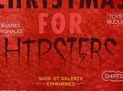 [Event] christmas hipsters, Shop galerie éphémère