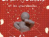 Gran'bouilla cracrabouillas, Maïté Pozzer Pauline Courtois