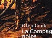 COMPAGNIE NOIRE tome Glen Cook