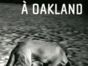 Bienvenue Oakland Eric Miles Williamson