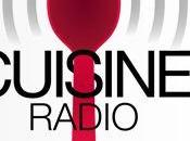 Cuisine Radio, Paris Chefs, cuisine bouge dans sens...