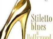 Stiletto Blues Hollywood Lauren Weisberger
