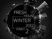 Fresh House Winter 2012 Part.2