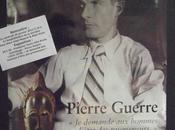 Pierre Guerre, 1910-1978