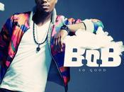 Nouvelle chanson b.o.b good