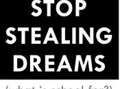 """Nouveau """"manifesto"""" Seth Godin thème l'école #stopstealingdreams"""