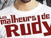 Malheurs Rudy