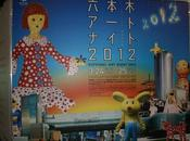24/25 MARCH 2012 ROPPONGI NIGHT with Yayoi Kusama