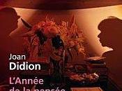 L'année pensée magique Joan Didion