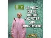 vieux voulait fêter anniversaire (Jonas Jonasson)