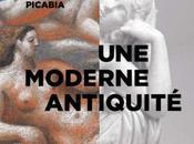 Picasso, Chirico, Léger Picabia présence l'Antique