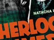 Sherlock Holmes Baker Street grand écran, Natacha Levet