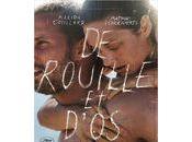 """Rouille d'Os"""", Jacques Audiard: plaisir intense...mais courte durée"""