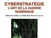 Cyberstratégie l'art guerre numérique Boyer)
