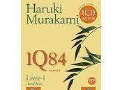 1Q84 Livre Avril-Juin Haruki MURAKAMI