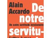 LECTURE notre servitude involontaire d'Alain Accardo