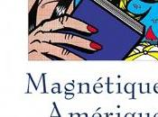 Alain Favarger, Magnétique Amérique