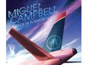 Miguel Campbell Back Flight School Creations