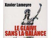 Livre glaive sans balance Xavier Lameyre