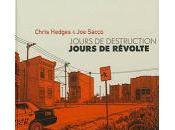 Jours destruction, jours révolte Chris Hedges Sacco