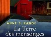 Terre mensonges Anne RAGDE