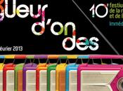 Spéciale Festival Longueur d'ondes. Dimanche février 2013