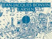 Jean-Jacques Bonvin, Larsen