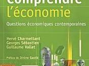 Comprendre l'économie d'Hervé Charmettant, Georges Sébastien Guillaume Vallet