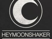 Skakerism premier Heymoonshaker #Chronique
