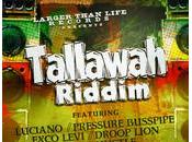 Larger Than Life Records-Tallawah Riddim-2013.