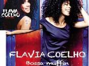 Flavia Coelho Bossa Muffin
